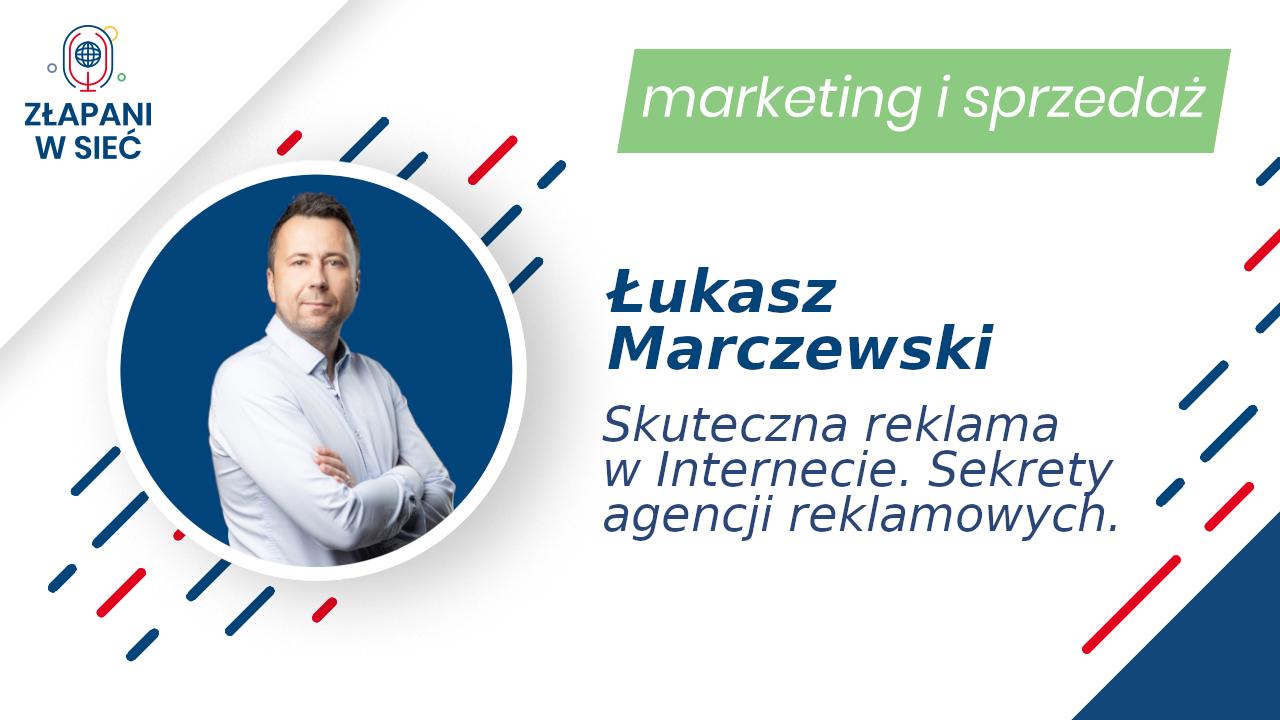 Łukasz Marczewski marketing i sprzedaż