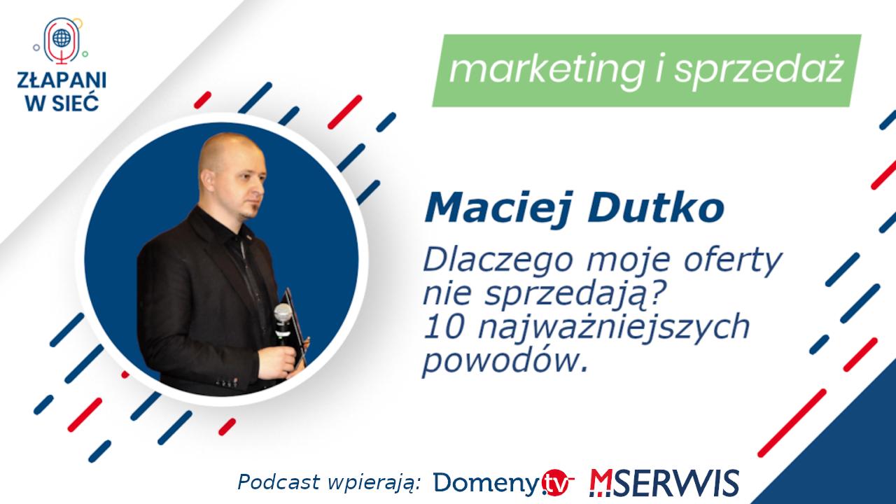 Maciej Dutko Dlaczego moje oferty nie sprzedają? 10 najważniejszych powodów